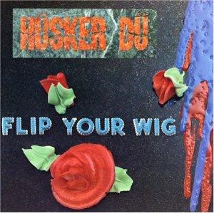 album-flip-your-wig1