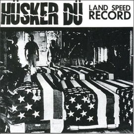 Husker_Du_-_Land_Speed_Record-LP