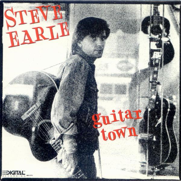 481 Steve Earle Guitar Town 1986