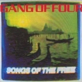 gang-of-four-songs-of-the-free