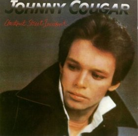 Oh, it's 1983, I meant Johnny Cougar.